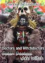 Médicos e curandeiros bruxa médicos estão Witch
